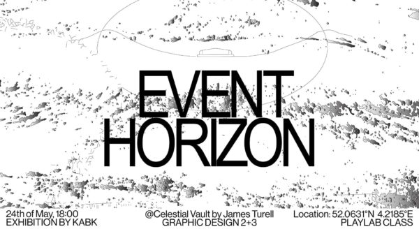 banner for Event Horizon, a manifestation of 2nd & 3rd year KABK Graphic Design students ​- to reactivate James Turrell's magnificent Celestial Vault