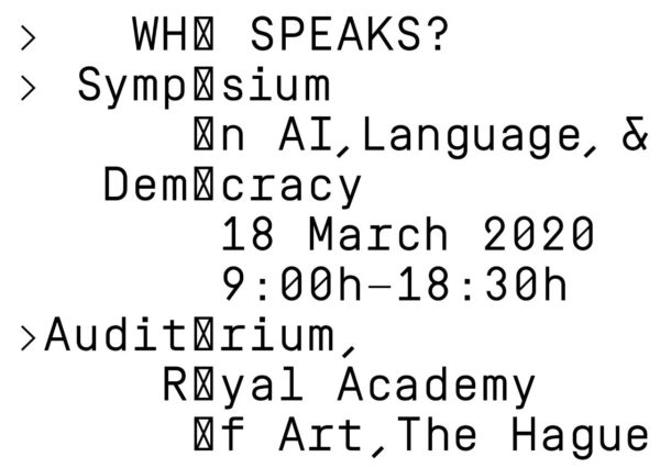 Campaign Image of the Who Speaks? Symposium organised by the Master Non Linear Narrative at the Royal Academy of Art, The Hague (KABK)