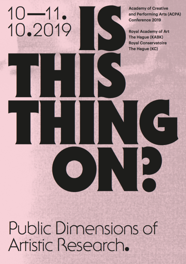 Poster ACPA Conference 'Is this thing on?' on The Public Dimensions of Artistic Research