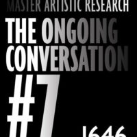 MA Artistic Research students present The Ongoing Conversation #7