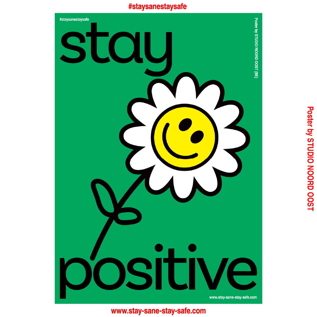 Stay Positive - poster stay-sane-stay-safe