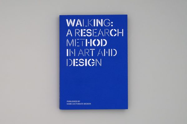 Cover of publication Publication 'Walking: A Research Method in Art and Design'