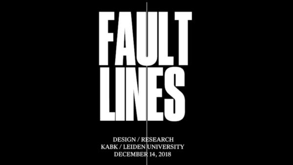 Fault Lines Symposium 2018 - KABK Lectorate Design