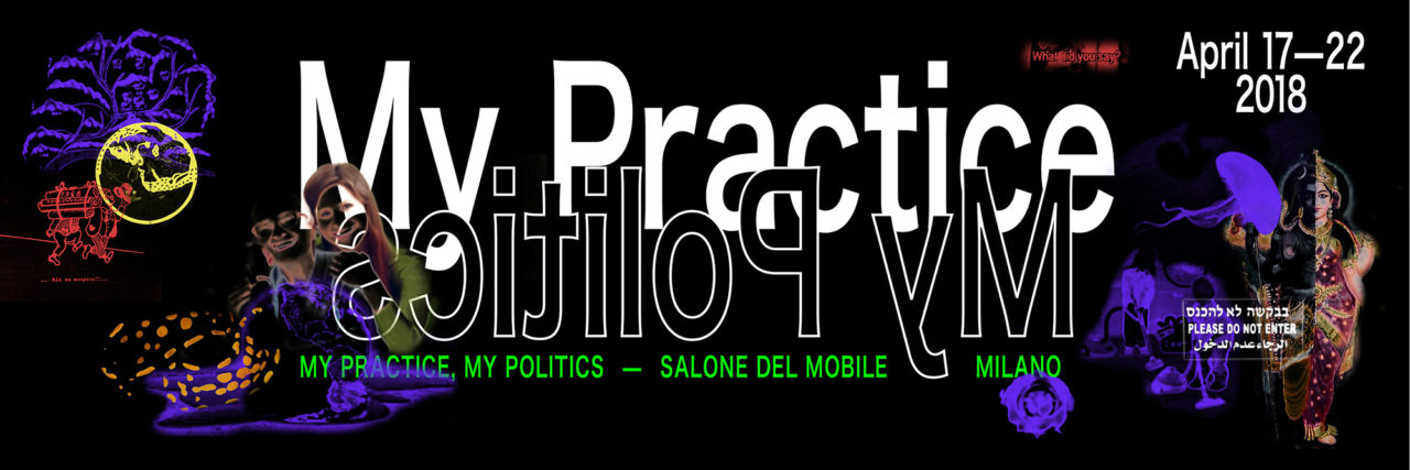 Banner for My Practice, My Politics KABK presentation at the Salone del Mobile in Milan 2018
