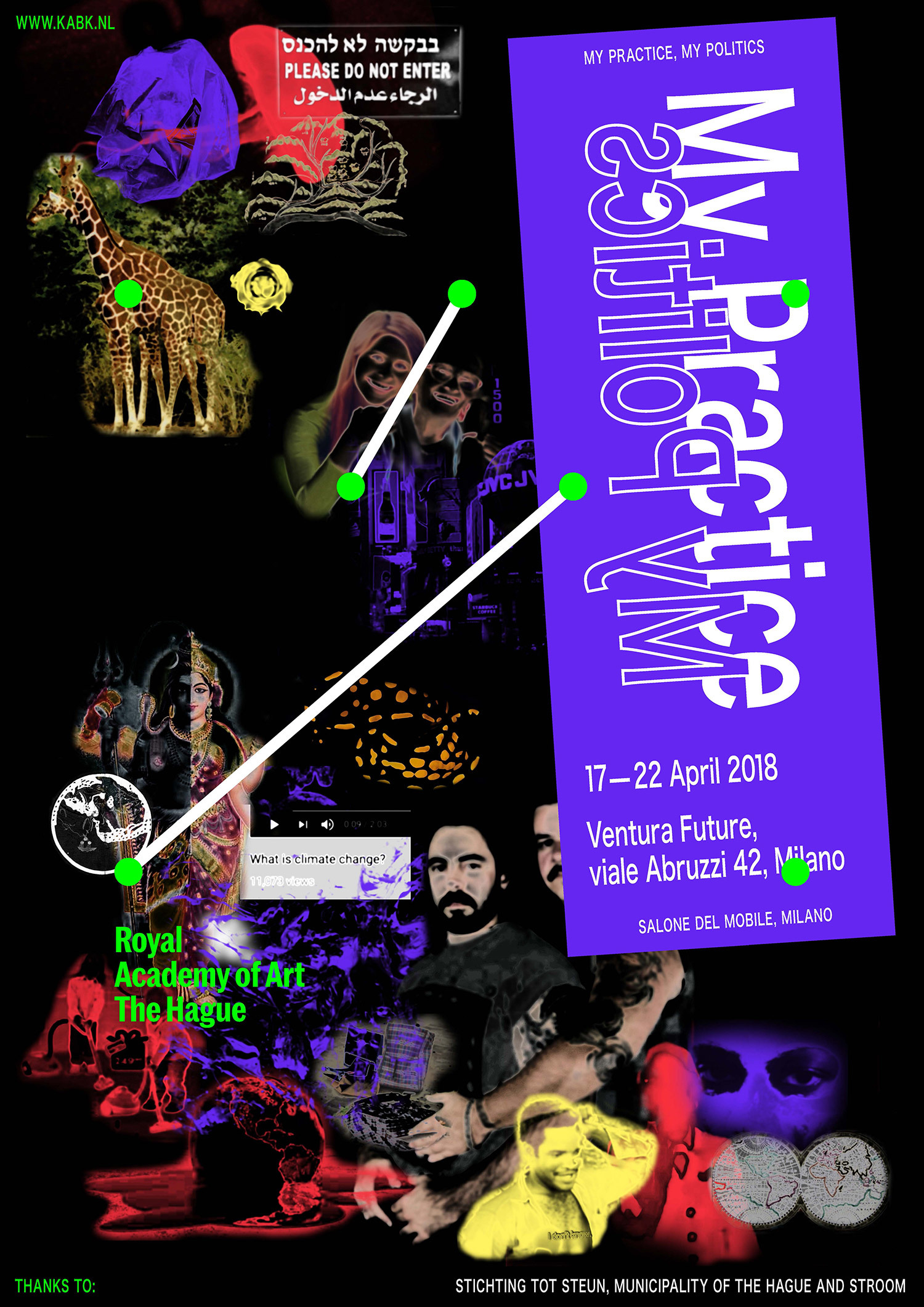 Poster My Practice, My politics - presentation of the Royal Academy of Art, The Hague (KABK) during the Salone del Mobile.Milan 2018